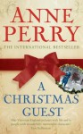 A Christmas Guest - Anne Perry