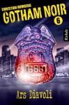 Ars Diavoli (Gotham Noir, #6) - Christian Humberg