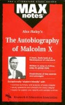 Autobiography of Malcolm X as told to Alex Haley, The (MAXNotes Literature Guides) - Anita J. Aboulafia, Alex Haley, Research & Education Association, English Literature Study Guides