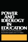 Power and Ideology in Education - Jerome Karabel, A.H. Halsey