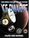 Ice Dwarfs: Pluto and Beyond - David Jefferis
