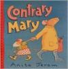 Contrary Mary - Anita Jeram