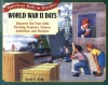 World War II Days: Discover the Past with Exciting Projects, Games, Activities, and Recipes (American Kids in History Series) - David C. King, Kirk Cheryl Noll