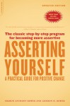 Asserting Yourself-Updated Edition: A Practical Guide For Positive Change - Sharon Anthony Bower, Gordon H. Bower
