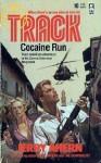 Cocaine Run - Jerry Ahern
