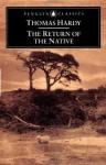 The Return of the Native - Thomas Hardy, Tony Slade