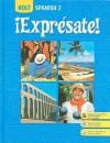 Expresate: Spanish 2 - Nancy A. Humbach, Sylvia Madrigal Velasco, Stuart Smith