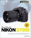 David Busch's Nikon D7000 Guide to Digital SLR Photography - David D. Busch