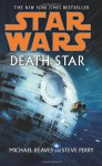 Death Star - Michael Reaves, Steve Perry