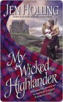 My Wicked Highlander: The MacDonell Brides Trilogy - Jen Holling