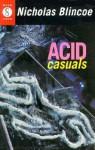 Acid Casuals - Nicholas Blincoe