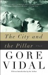 The City and the Pillar & Seven Early Stories - Gore Vidal
