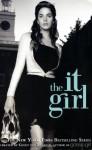 The It Girl - Cecily von Ziegesar
