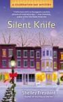 Silent Knife (A Celebration Bay Mystery) - Shelley Freydont