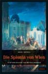 Die Spionin Von Wien - Anni Bürkl