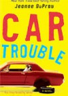 Car Trouble - Jeanne DuPrau