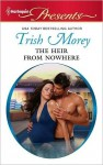The Heir from Nowhere (Harlequin Presents) - Trish Morey