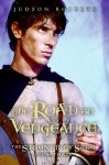 The Road To Vengeance (The Strongbow Saga #3) - Judson Roberts