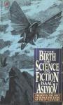 Isaac Asimov Presents the Best Science Fiction of the 19th Century - Guy de Maupassant, Isaac Asimov, E.T.A. Hoffmann, Nathaniel Hawthorne, Frank R. Stockton, J.H. Rosny Aîné, Edward Page Mitchell, Robert Duncan Milne