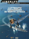 Luftwaffe Squadrons In North Africa - Jerry Scutts