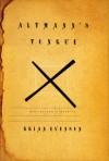 Altmann's Tongue: Stories and a Novella - Brian Evenson