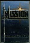 Mission - Patrick Tilley