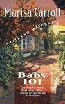 Baby 101 (Maitland Maternity Quartet #1) - Marisa Carroll