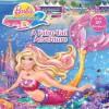 A Fairy-Tail Adventure (Barbie) - Mary Man-Kong