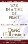 War in a Time of Peace - David Halberstam