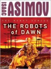The Robots of Dawn - Isaac Asimov, William Dufris