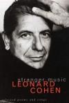 Stranger music - Leonard Cohen