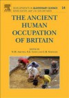 The Ancient Human Occupation of Britain - Nick Ashton, Simon Lewis, Chris Stringer