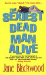 The Sexiest Dead Man Alive - Jane Blackwood