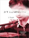My Lobotomy: A Memoir (MP3 Book) - Howard Dully, Charles Fleming, Johnny Heller