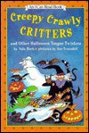 Creepy Crawly Critters and Other Halloween Tongue Twisters: And Other Halloween Tongue Twisters - Nola Buck, Laura Godwin