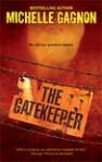 The Gatekeeper (Kelly Jones Mystery #3) - Michelle Gagnon