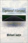 Captured Horizons: An Artist's Journey - Michael Judge