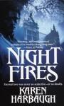 Night Fires - Karen Harbaugh