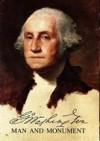 George Washington: Man and Monument - Frank Freidel