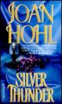 Silver Thunder - Joan Hohl
