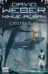 Caylebs Plan - David Weber, Ulf Ritgen