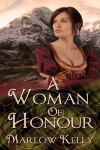 A Woman of Honour - Marlow Kelly