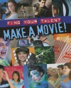 Make a Movie! - Jim Pipe