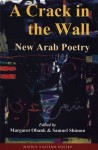 A Crack in the Wall: New Arab Poetry - Samuel Shimon