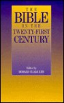 The Bible in the Twenty-First Century - Howard Clark Kee