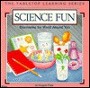 Science Fun: Discovering The World Around You - Imogene Forte