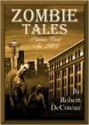 Zombie Tales: Primrose Court Apt. 205 - Robert DeCoteau