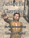 Author Vs. Character - Lazette Gifford