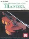 The Student Violinist: Handel - Craig Duncan