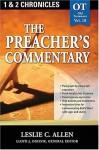 The Preacher's Commentary: 1, 2 Chronicles: 10 - Leslie Allen